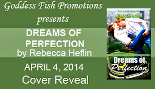 Dreams of Perfection by Rebecca Heflin – Cover Reveal + Giveaway