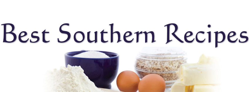 The Best Southern Recipes