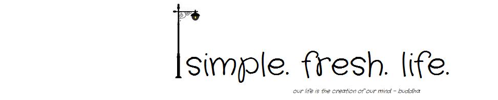simple. fresh. life.