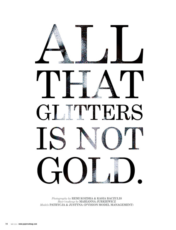 what glitters is not gold-essay All that glitters is not gold : (brief essay) outward appearance is always a misleading factor we should always analyze and think twice before creating a perception on a.
