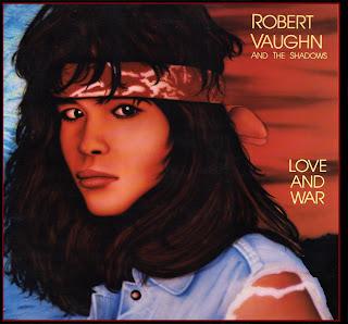 Robert Vaughn & The Shadows - Love & War