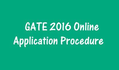 GATE 2016 Application Form - GATE 2016 Online Application Procedure
