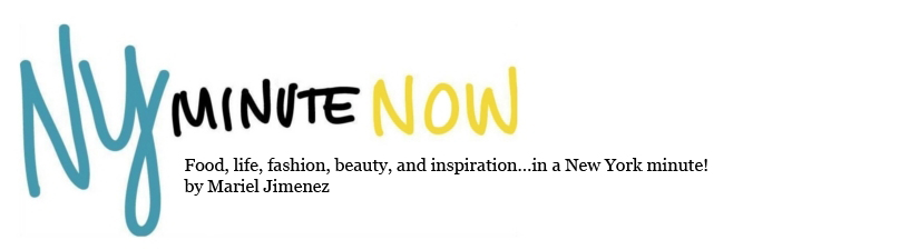 Ny Minute Now | A New York Blog by Mariel Jimenez