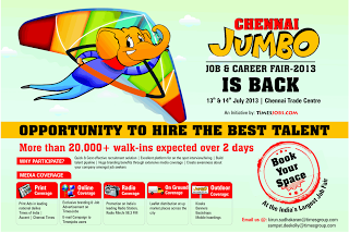 CHENNAI JUMBO JOB & CAREER FAIR 13TH & 14TH JULY 2013 | CHENNAI