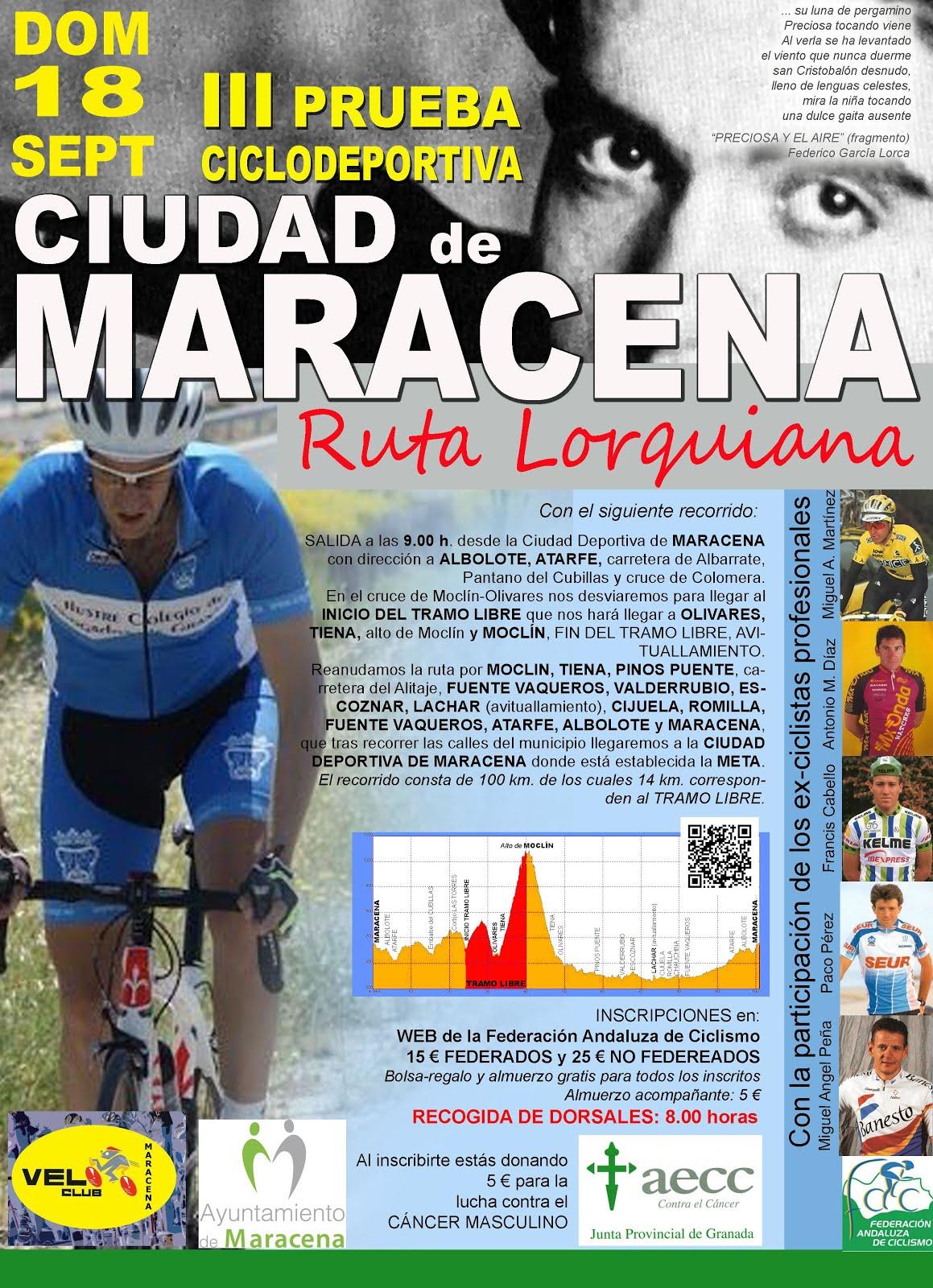 III MARCHA CICLODEPORTIVA CIUDAD DE MARACENA-RUTA LORQUIANA