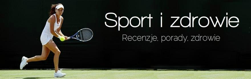 Zdrowie, uroda i sport.