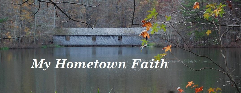 My Hometown Faith