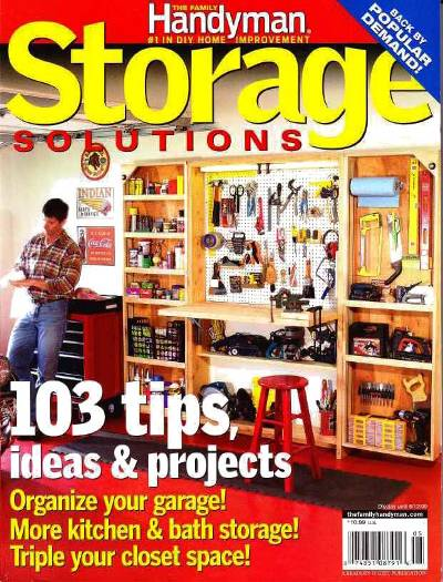 Family Handyman Special Publication Storage Solutions   103 Tips Ideas U0026  Projects
