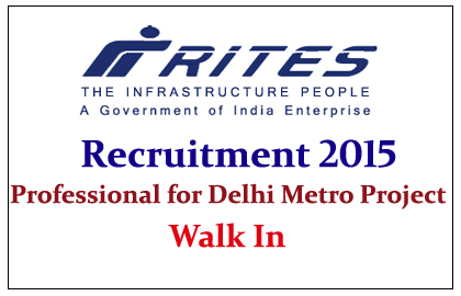 RITES Limited Hiring Professional for Delhi Metro Project 2015