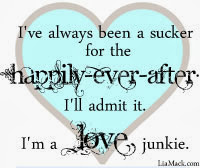 I'm a love junkie ;)