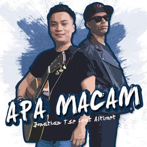 Jonathan Tse - Apa Macam (feat. Altimet) MP3