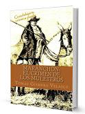 MARANCHÓN. EL CRIMEN DE LOS MULETEROS