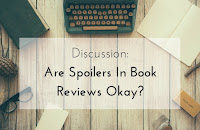 Are Spoilers In Book Reviews Okay?