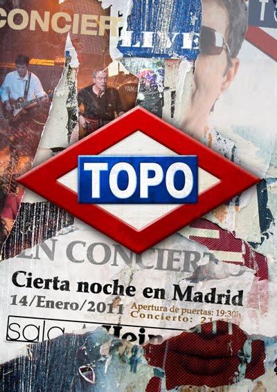 """TOPO """"CIERTA NOCHE EN MADRID"""""""