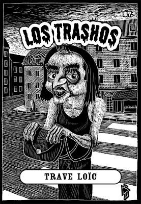 Les Crados - Garbage Pail Kids Tomahawk_twk_los_trashos_037_trave_loic