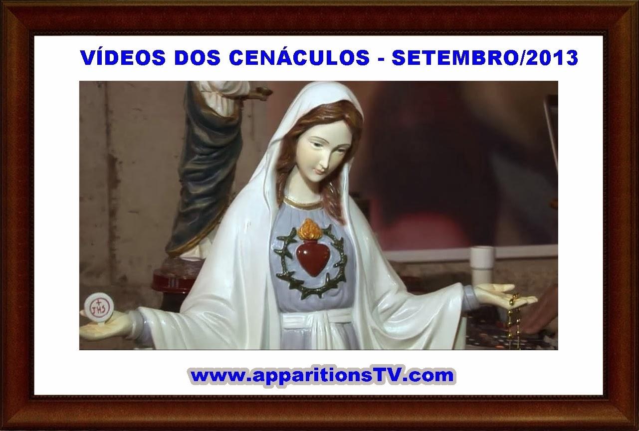 SETEMBRO/2013-VÍDEOS DOS CENÁCULOS AO VIVO