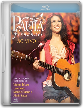 Paula Fernandes – Ao Vivo - BluRay 720p
