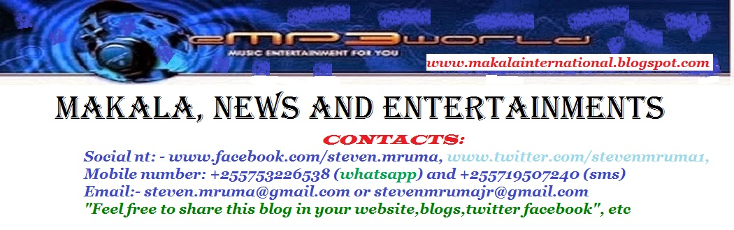 MAKALA, NEWS AND ENTERTAINMENTS