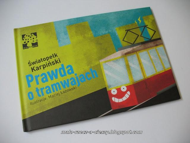 """Czyżby """"Prawda o tramwajach""""?"""