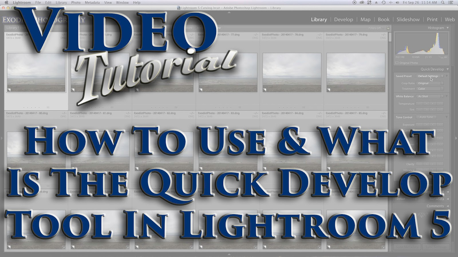 How To Use & What Is The Quick Develop Tool In Lightroom 5