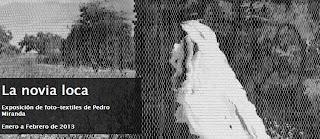 La Novia Loca, la técnica de los fototextiles de Pedro Miranda en el CENART