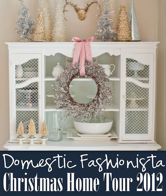 Domestic Fashionista Christmas Home Tour 2012