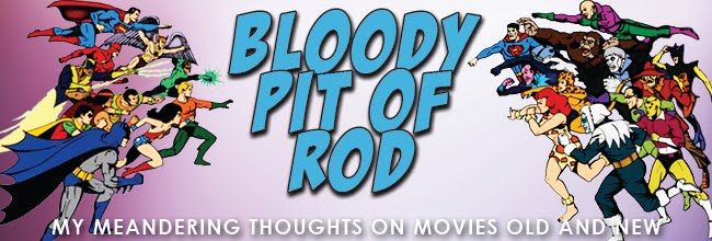 Bloody Pit of Rod