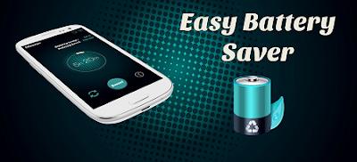 Aplikasi Penghemat Baterai Android Easy Battery Saver