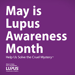 "May is ""Lupus"" Awareness Month"