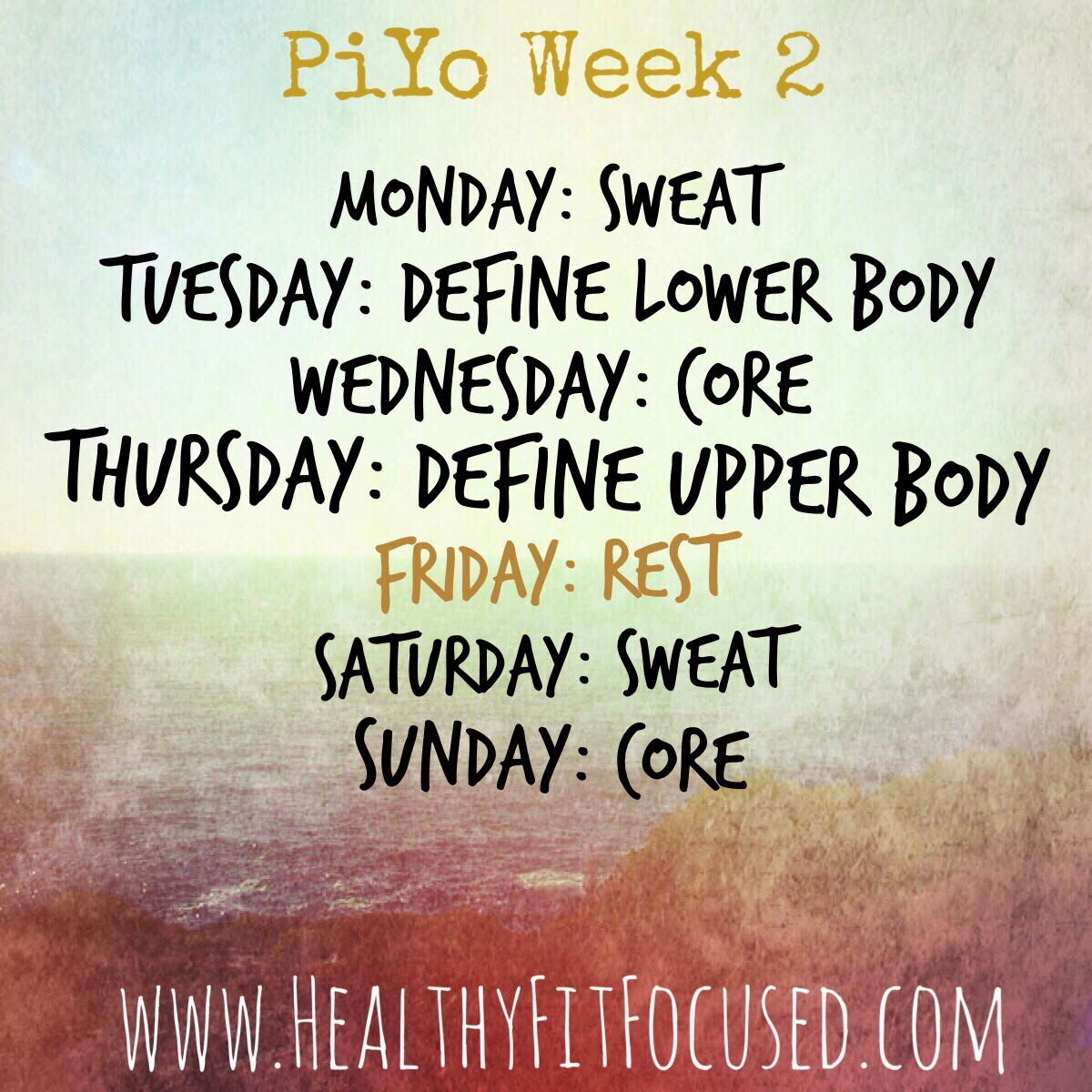 Piyo Week 2 Schedule, women's progress update and meal plan