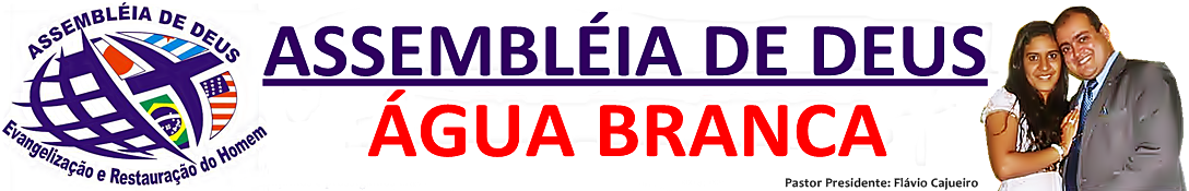 ASSEMBLÉIA DE DEUS ÁGUA BRANCA