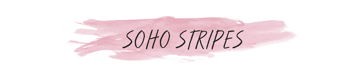 Soho Stripes