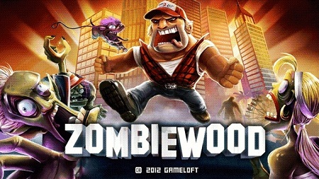Gameloft's Zombiewood Game for Android released