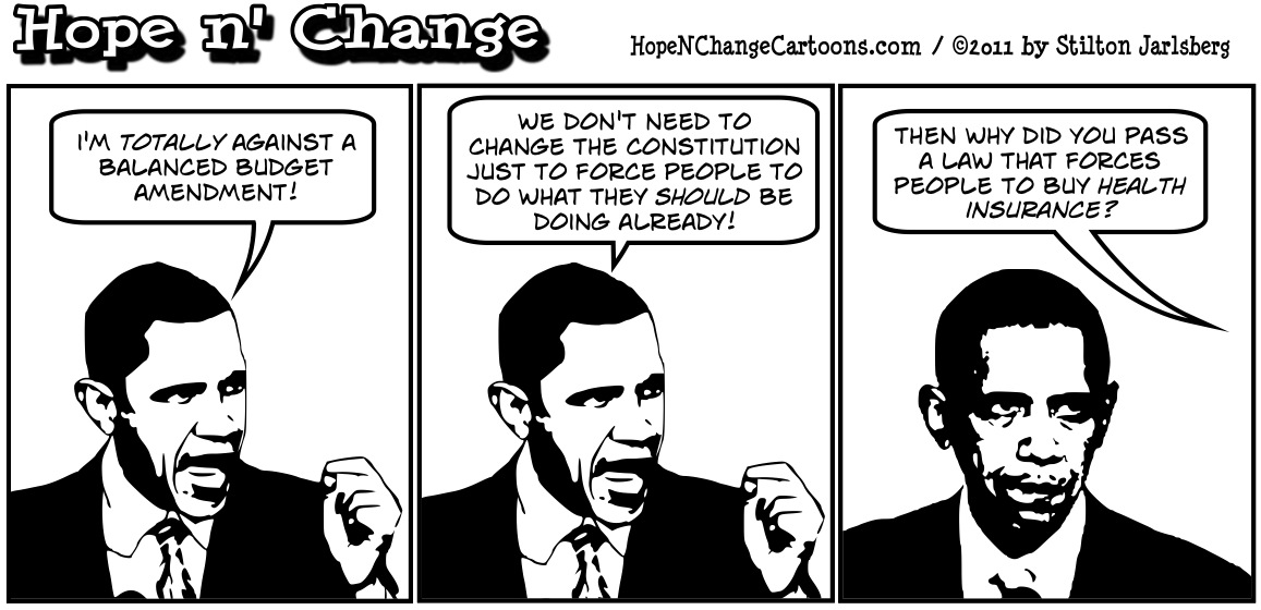 Barack Obama says we don't need a constitutional amendment to force politicians to do their jobs and balance the budget, hopenchange, hope and change, hope n' change, stilton jarlsberg