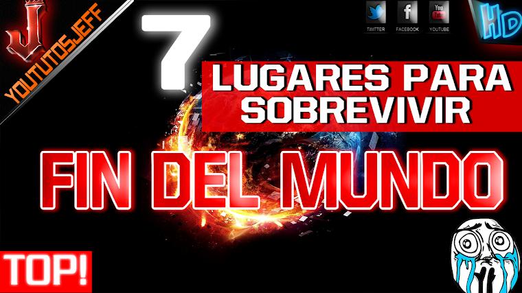 7 LUGARES SEGUROS PARA SOBREVIVIR AL FIN DEL MUNDO   2016