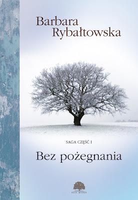 Bez Pożegnania- Barbara Rybałtowska