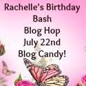 Rachelle's Birthday Blog Hop