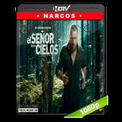 El Señor de Los Cielos 6  Temporada (2018) HDTV  1080p Latino