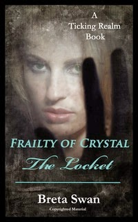 Frailty of Crystal - The Locket