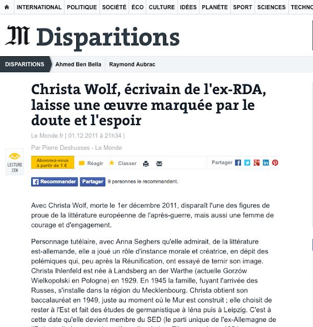 http://www.lemonde.fr/disparitions/article/2011/12/01/christa-wolf-ecrivain-de-l-ex-rda-laisse-une-uvre-marquee-par-le-doute-et-l-espoir_1612135_3382.html