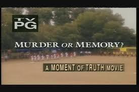 Memory or murder