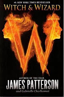 bookcover of WITCH AND WIZARD (Witch and Wizard #1) by James Patterson
