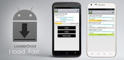 تطبيق Loader Droid download manager لإدارة عملية تحميل الملفات في أندرويد