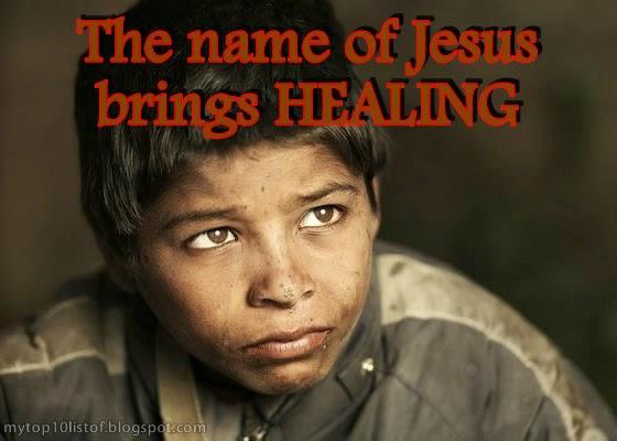 The name of Jesus BRINGS HEALING
