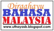 DIRGAHAYU BAHASA MALAYSIA
