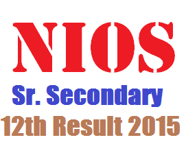 NIOS Sr. Secondary 12th Result 2015