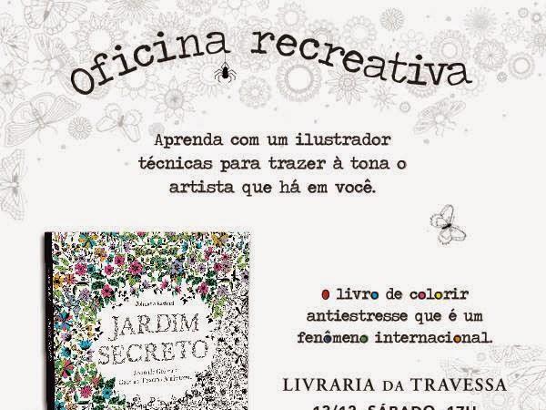 Eventos no Rio de Janeiro da Editora Sextante: Oficinas recreativas do livro Jardim Secreto