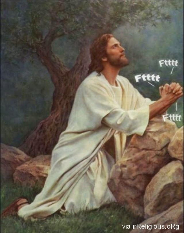 Funny Jesus Garden Gethsemane Prayer Fart Noises Joke Picture