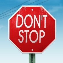 """A """"Don't Stop"""" sign"""