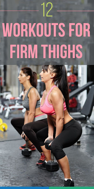 12 Workouts For Firm Thighs